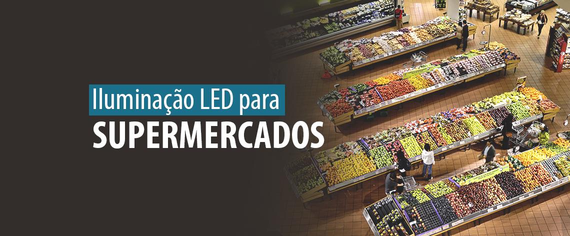 Lumicenter - Iluminação LED para supermercado