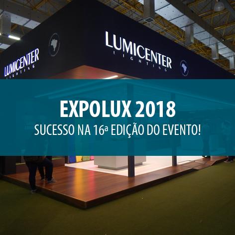 Expolux 2018 – Lumicenter é sucesso na 16ª edição!