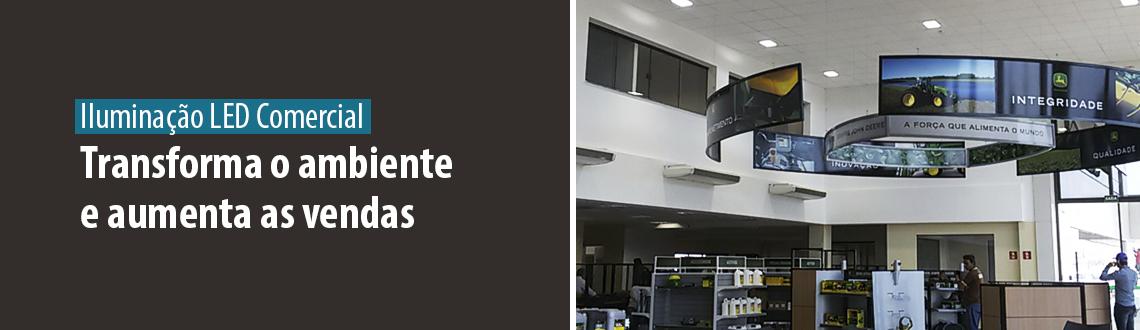 Lumicenter - Iluminação LED Comercial - Transforma o ambiente e aumenta das vendas
