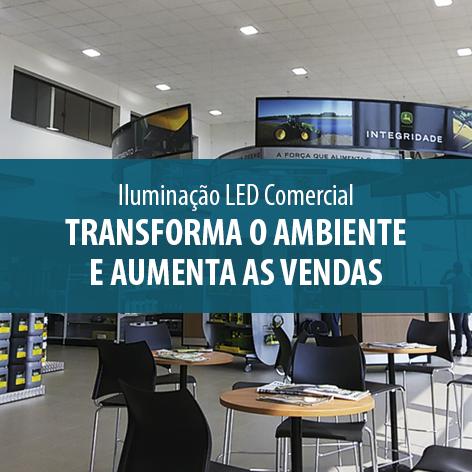 Iluminação LED Comercial