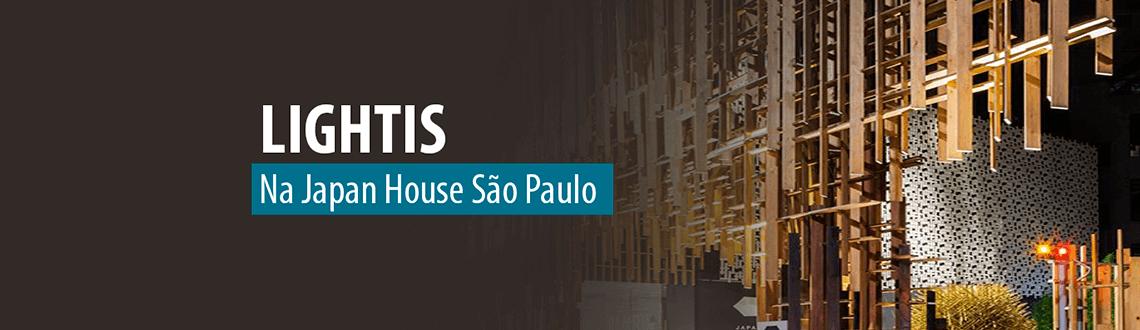 Lumicenter - Destaque - Linha LED LightIs presente na Japan House São Paulo