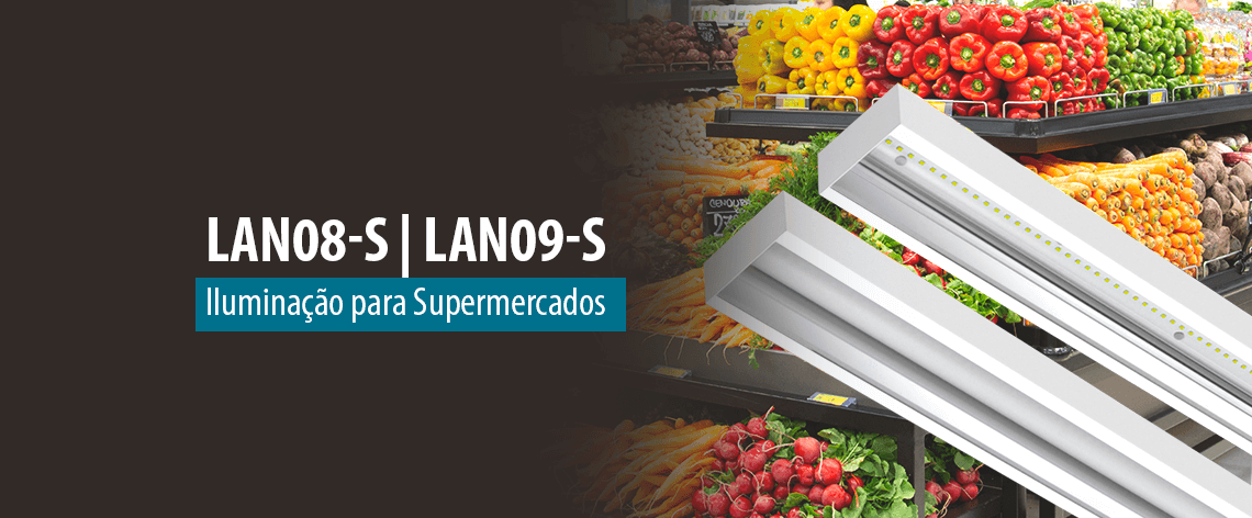 Lumicenter - Iluminação para Supermercados - Luminária LAN08-S e Luminária LAN09-S