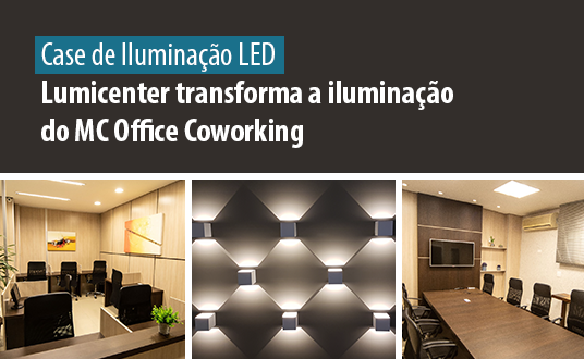 Lumicenter transforma a iluminação do MC Office Coworking