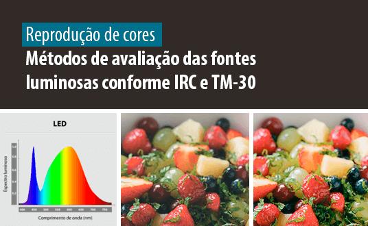 Lumicenter - Artigo Relacionado - Reprodução de Cores - Métodos e avaliações das fontes luminosas conforme ICR e TM-30