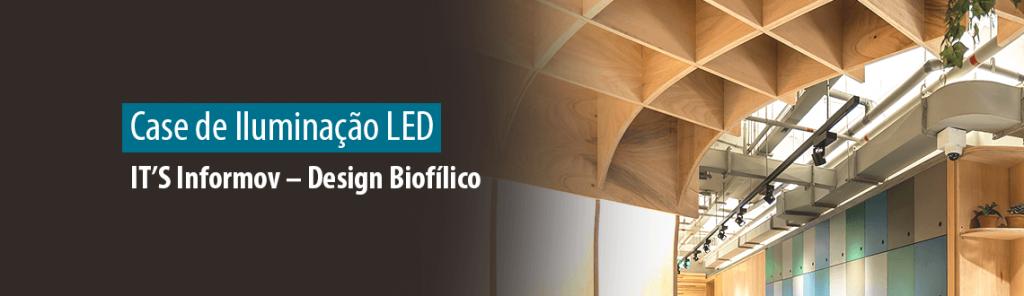 Obra LED IT'S Informov - Design Biofílico