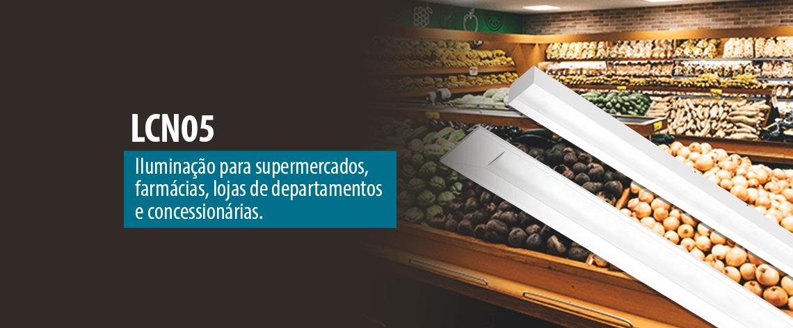Lumicenter - Iluminação para Supermercado, iluminação para farmácia, iluminação para lojas de departamentos, iluminação para concessionárias - Luminária LCN05