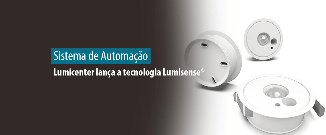 Lumicenter lança a tecnologia Lumisense, sistema de automação