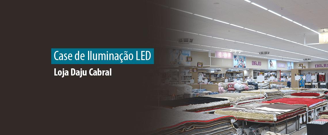 Obra 100% LED - Iluminação Loja Daju Cabral em Curitiba (PR) - Destaque