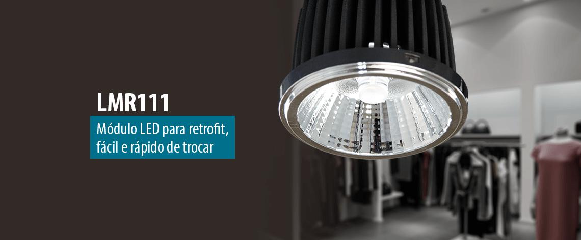 Lumicenter - Iluminação - Luminária LMR111 Módulo LED COB para retrofit, fácil e rápido de trocar