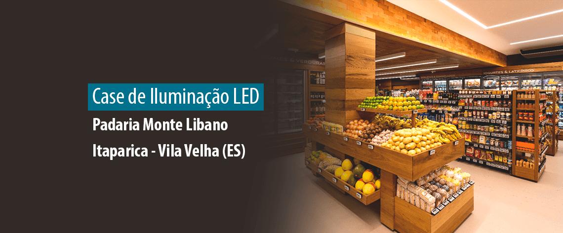 Iluminação LED   Obra: Padaria Monte Líbano - Itaparica, Vila Velha (ES)