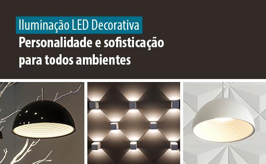 Iluminação LED Decorativa - Personalidade e sofisticação para os ambientes